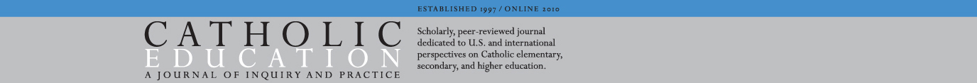 Catholic Education A Journal of Inquiry and Practice