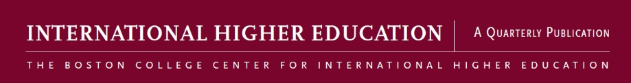 International Higher Education, A quarterly publication, The Boston College Center for International Higher Education