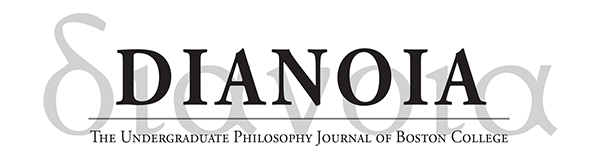 Dianoia: The Undergraduate Philosopy Journal of Boston College